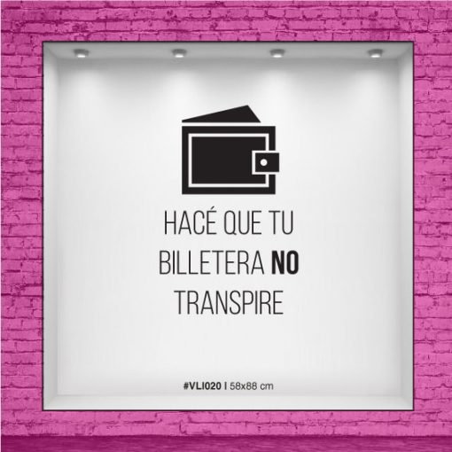 Hacé que tu billetera no transpire