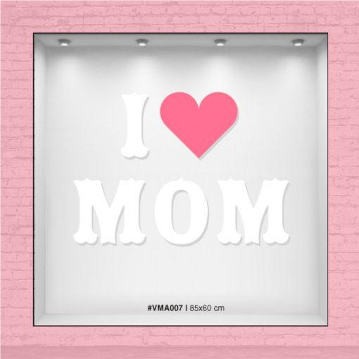 I love Mom - Vinilo día de la madre