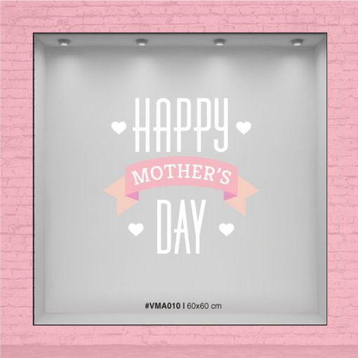 Happy Mother´s day - Vinilo para Vidriera