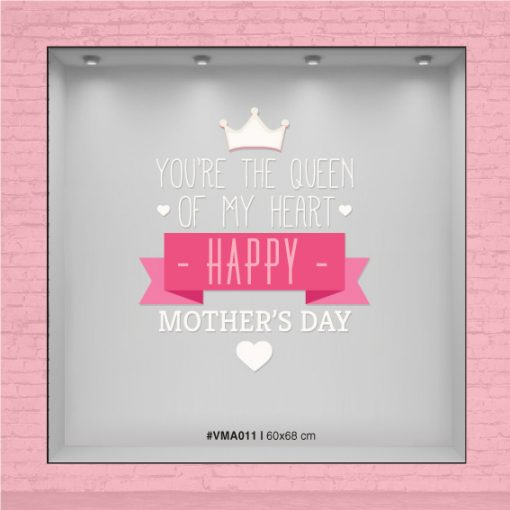 You are the queen of my heart - Vinilo Mother´s day