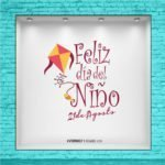 Barrilete - Feliz día del niño - Vinilo para Vidriera - Juguetería