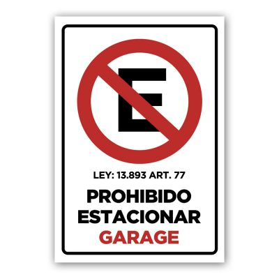 Cartel Prohibido Estacionar - Calcomania - Autoadhesivo