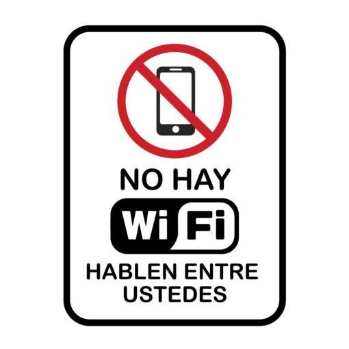 Calco no hay wifi hablen entre ustedes